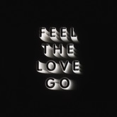 Feel the Love Go (Edit) - Single