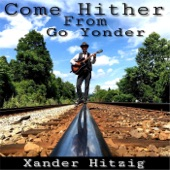 Xander Hitzig - I Shiver with Lonesome