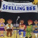 25th Annual Putnam County Spelling Bee (Original Broadway Cast Recording)