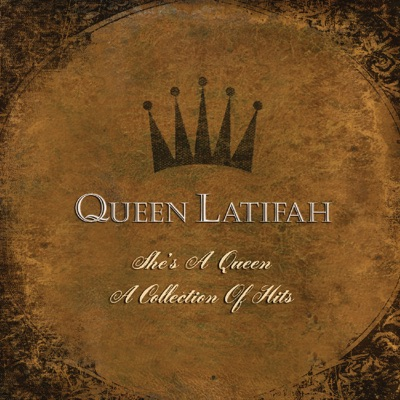She's a Queen: A Collection of Hits - Queen Latifah