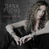 Dana Fuchs - Love Lives On  artwork