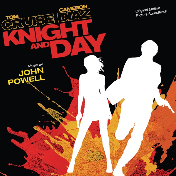Knight and Day (Original Motion Picture Soundtrack)