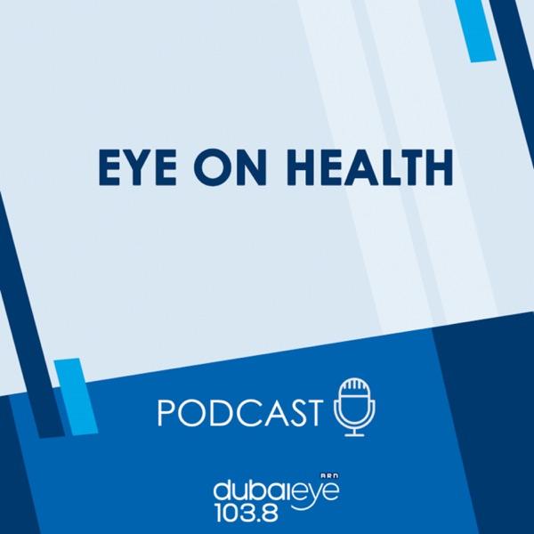 Eye on Health on Dubai Today