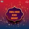 Diwali Mood Remix Mashup Single