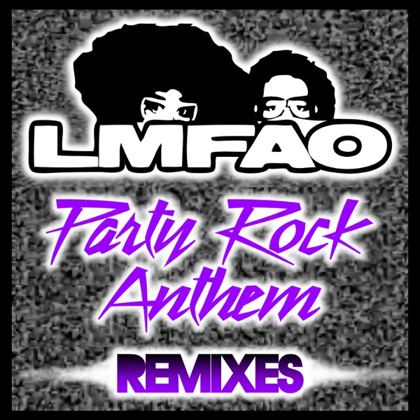 Party Rock Anthem (Remixes) [feat. Lauren Bennett & GoonRock] - EP
