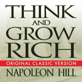 Think and Grow Rich - Napoleon Hill MP3 Download