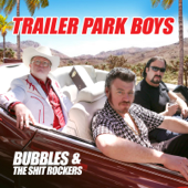 Who's Got Yer Belly? (feat. Alex Lifeson) - Bubbles & The Shit Rockers