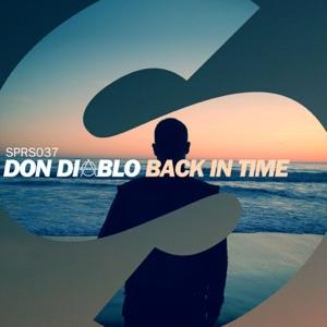 Don Diablo - Back in Time (Radio Edit)