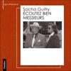Ecoutez bien messieurs - Sacha Guitry