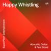 Julien Vonarb - Happy Days Whistling artwork