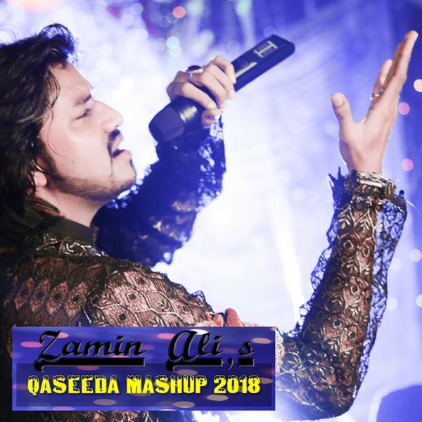 Zamin Ali Qaseeda Mashup 2018 - Single by Zamin Ali