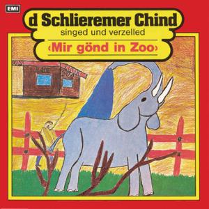 Schlieremer Chind - Mir gönd in Zoo