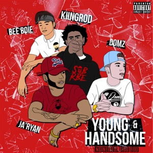 Young & Handsome (feat. Domz & Kiingrod) - Single Mp3 Download