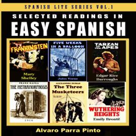 Selected Readings in Easy Spanish, Volume 1: Spanish Lite Series (Unabridged) audiobook