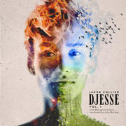 Djesse (Vol. 1) - Jacob Collier, Metropole Orchestra & Jules Buckley