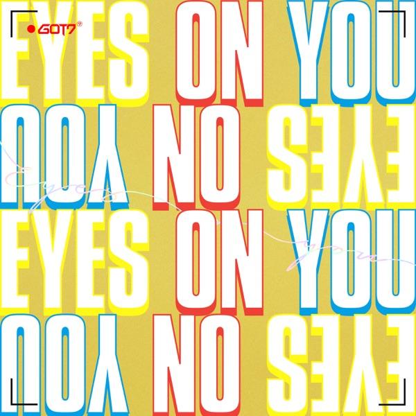 GOT7 - Eyes On You - EP album wiki, reviews