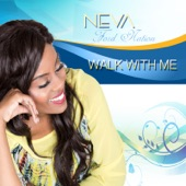 Neva Ford Nation - Walk With Me