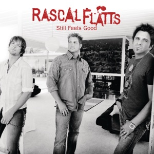 Rascal Flatts - It's Not Supposed to Go Like That