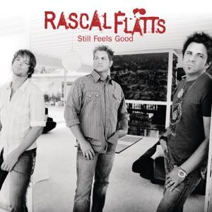 Rascal Flatts - Take Me There