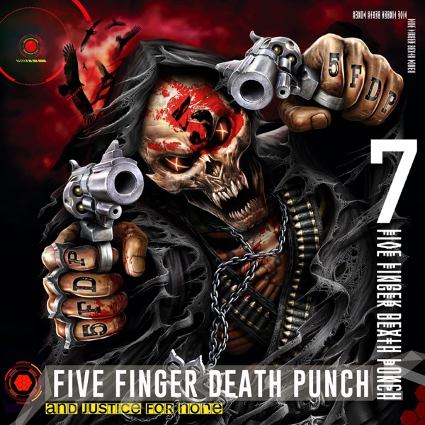 Five Finger Death Punch – And Justice for None (Deluxe) (2018)