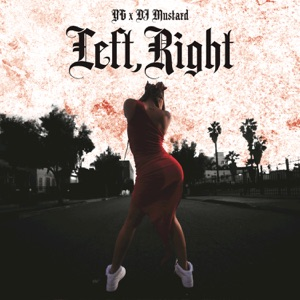 Left, Right (feat. DJ Mustard) - Single Mp3 Download