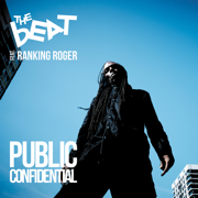 Public Confidential - The Beat feat. Ranking Roger - The Beat feat. Ranking Roger