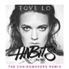 Habits (Stay High) [The Chainsmokers Radio Edit] - Single, Tove Lo