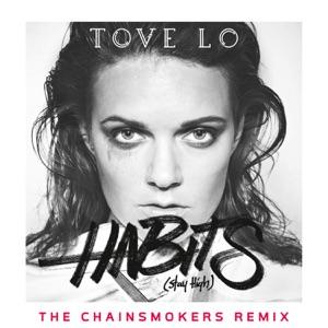 Habits (Stay High) [The Chainsmokers Radio Edit] - Single Mp3 Download
