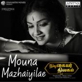 [Download] Mauna Mazhayilae (From