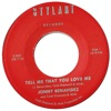 Tell Me That You Love Me - Single