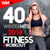 40 Winter Hits 2018 For Fitness & Workout (Unmixed Compilation for Fitness & Workout 123 - 140 Bpm / 32 Count - Ideal for Aerobic, Cardio Dance, Step, CrossFit, Running, Jogging, Gym, Spinning, Motivational)