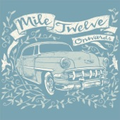 Mile Twelve - Sunny Side of Town
