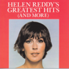 Helen Reddy - Helen Reddy's Greatest Hits (And More) artwork