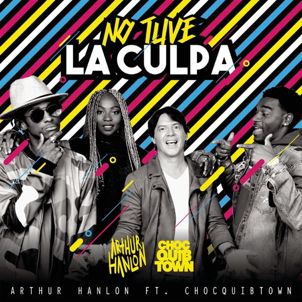 No Tuve la Culpa (feat. ChocQuibTown) - Single