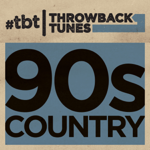 Various Artists - Throwback Tunes: 90's Country