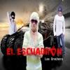 El Escuadron Los Brothers - EP