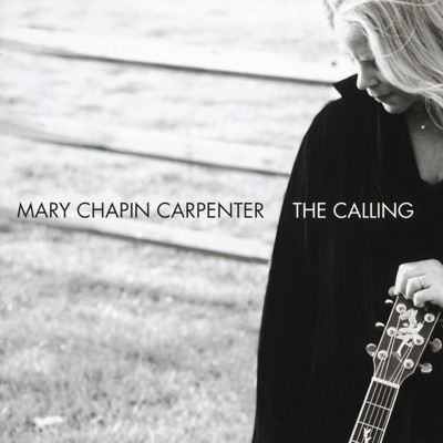 The Calling (International Edition) - Mary Chapin Carpenter