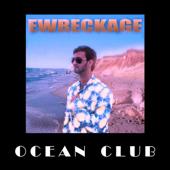 Ocean (Remix) - Ewreckage