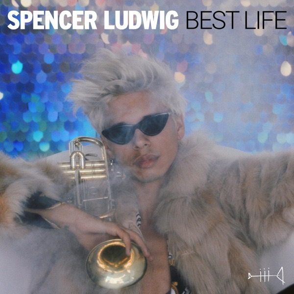 Spencer Ludwig - Best Life song lyrics