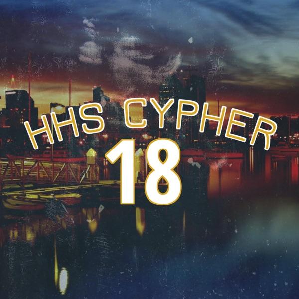 HHS Cypher 18 (feat. Nasty Melo, Marlon D, Rufio Spenz & Crow Flocks) - Single