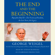 George Weigel - The End and the Beginning: Pope John Paul II -- The Victory of Freedom, the Last Years, the Legacy (Unabridged)