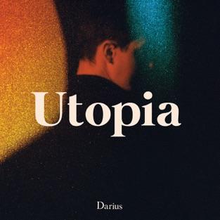 Utopia – Darius