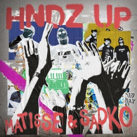 Matisse & Sadko - HNDZ Up (Extended Mix)