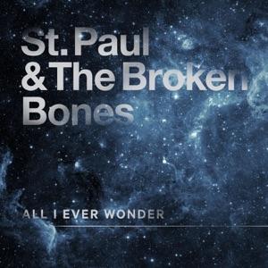 All I Ever Wonder - Single Mp3 Download