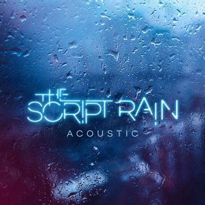 Rain (Acoustic Version) - Single - The Script