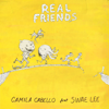Real Friends feat Swae Lee - Camila Cabello mp3