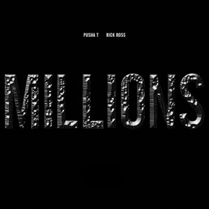 Pusha T - Millions (Edited Version) [feat. Rick Ross]