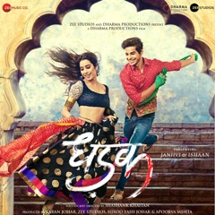 Dhadak (Original Motion Picture Soundtrack) - EP