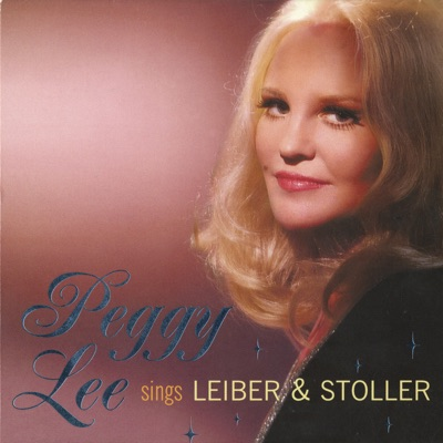 Peggy Lee Sings Leiber & Stoller - Peggy Lee