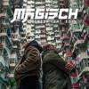 Olexesh - Magisch (feat. Edin) Grafik